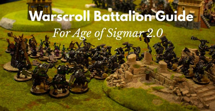 Age of Sigmar Warscroll Battalions Guide (updated for Aos 2.0)