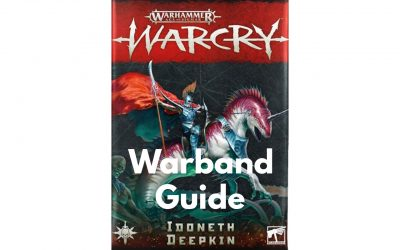 Idoneth Deepkin Warcry Warband – Guide, Tactics and Overview