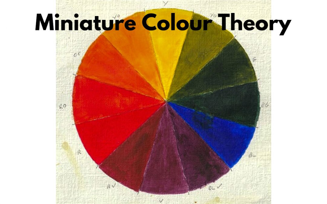 A Guide to Colour Theory in Miniature Painting