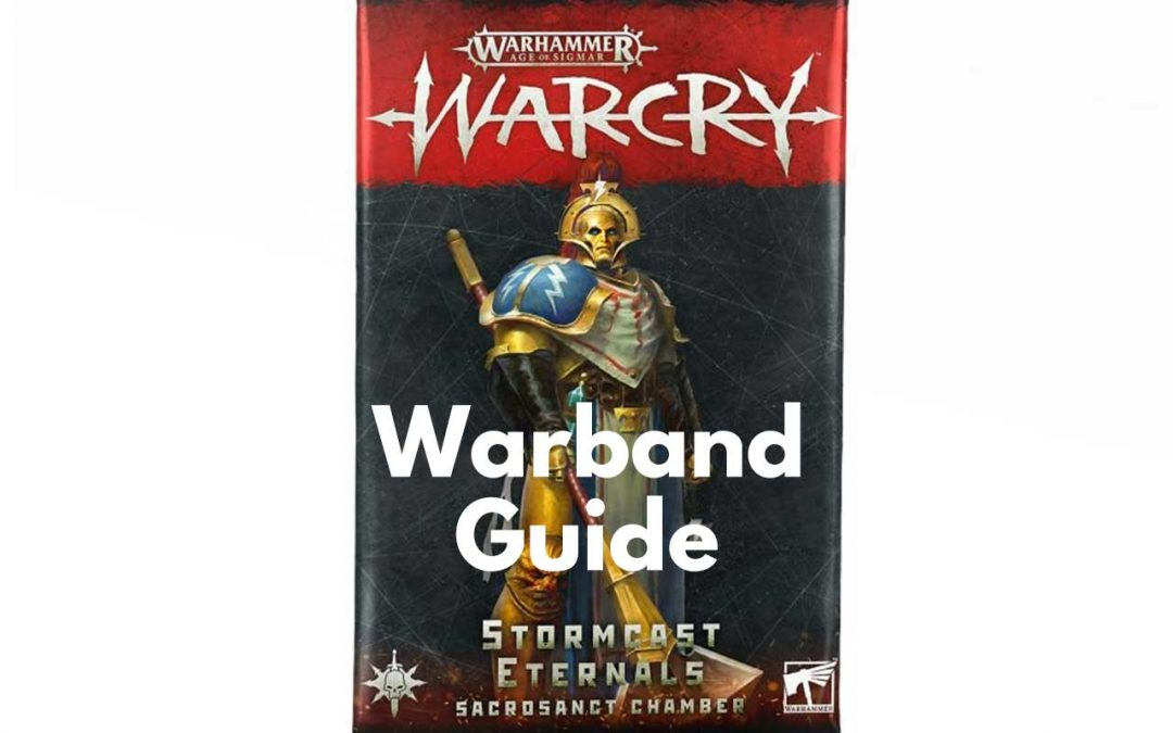 Stormcast Sacrosanct Warcry Warband – Guide, Tactics & Overview