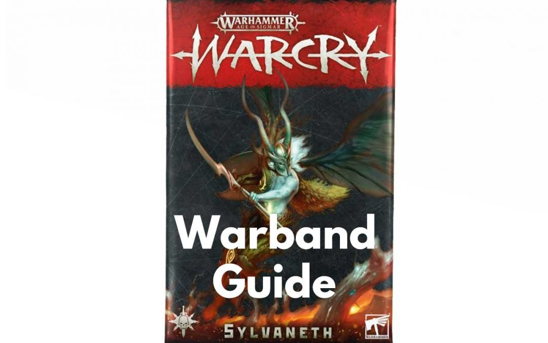 Sylvaneth Warcry Warband – Guide, Tactics & Overview