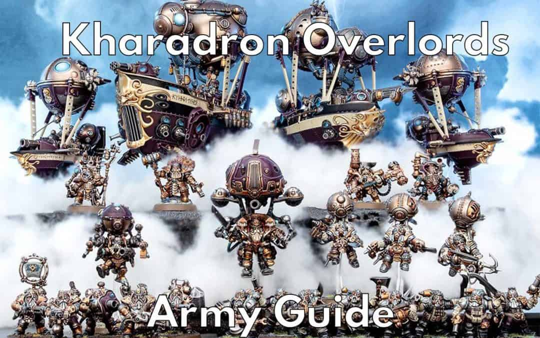 Kharadron Overlords Faction & Army Guide (Overview, Tactics & Lists)