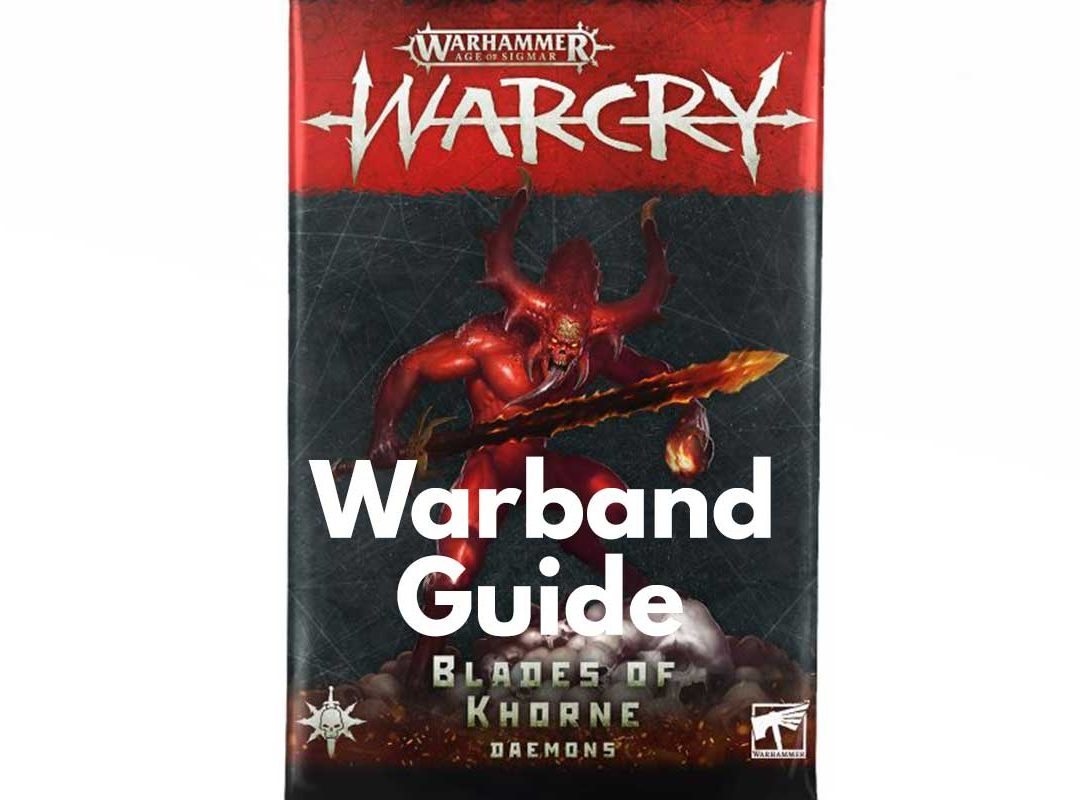 Khorne Daemons Warband – Guide, Tactics & Overview