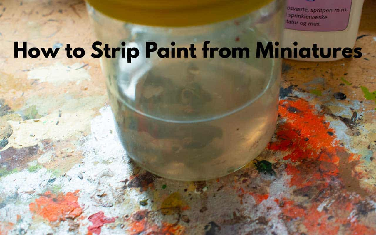 The first step in how to strip your miniatures from paint is getting all of the right materials out