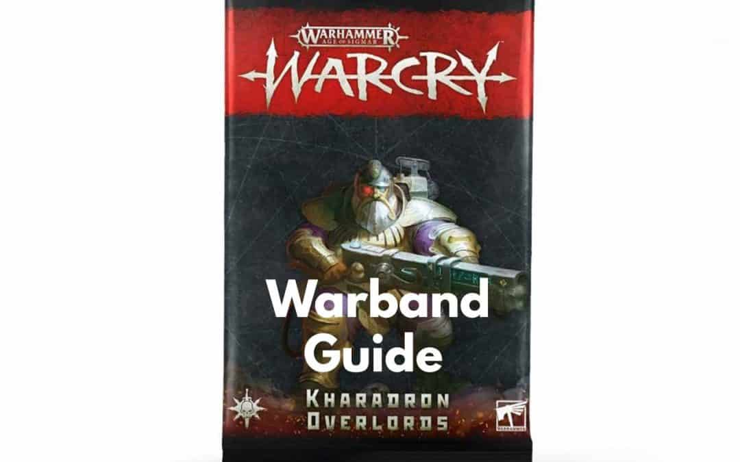 Kharadron Overlords Warcry Warband – Guide, Tactics and Overview