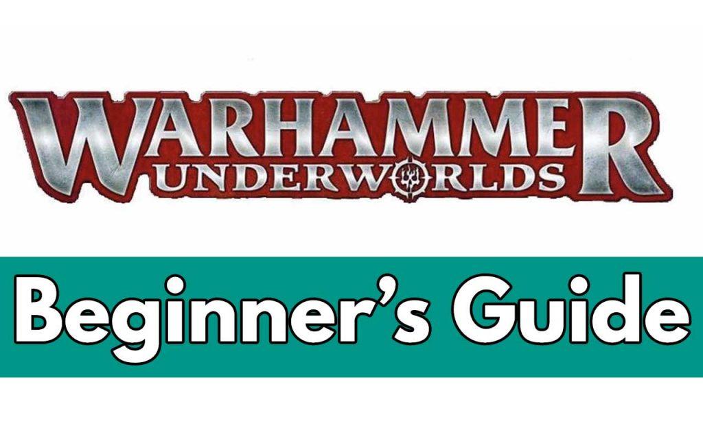 Feature image for Warhammer Underworlds Beginner's Guide