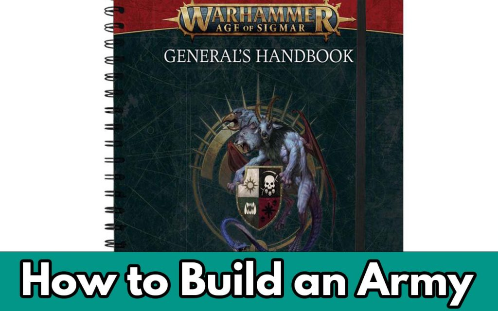 This is the feature image for How to Build an Army in Age of Sigmar 3.0 for Matched Play article. It shows the title and the an image of the generals handbook 2021 where the current matched play rules are found.